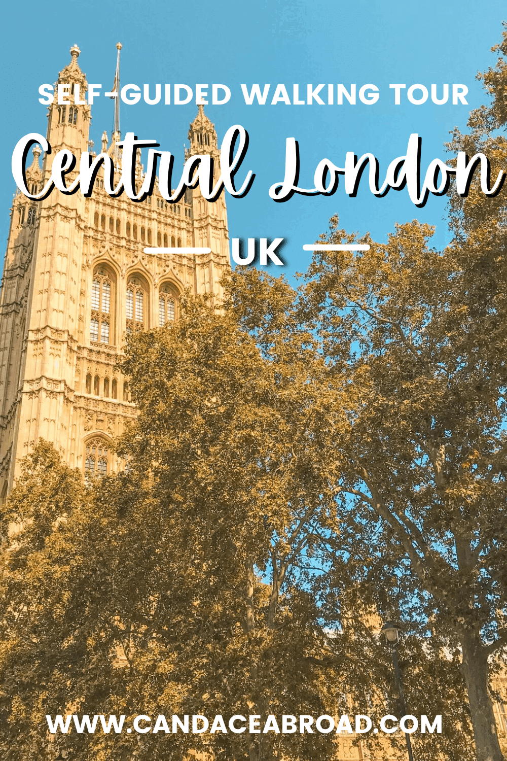 Self-Guided Walking Tour Central London